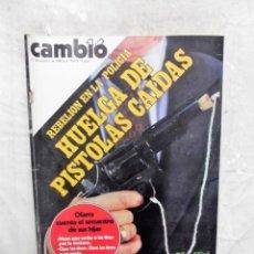 Coleccionismo de Revista Cambio 16: REVISTA CAMBIO 16 - REBELION EN LA POLICIA HUELGA DE PISTOLAS CAIDAS Nº 465 / 27 DE OCTUBRE DE 1980. Lote 143480134