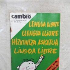Collezionismo di Rivista Cambio 16: REVISTA CAMBIO 16 - LENGUA LIBRE EN VARIOS IDIOMAS Nº 207 / 24 - 30 DE NOVIEMBRE DE 1975. Lote 143628154
