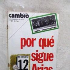 Coleccionismo de Revista Cambio 16: REVISTA CAMBIO 16 - POR QUE SIGUE ARIAS Nº 210 / 15 - 21 DE DICIEMBRE DE 1975. Lote 143730330