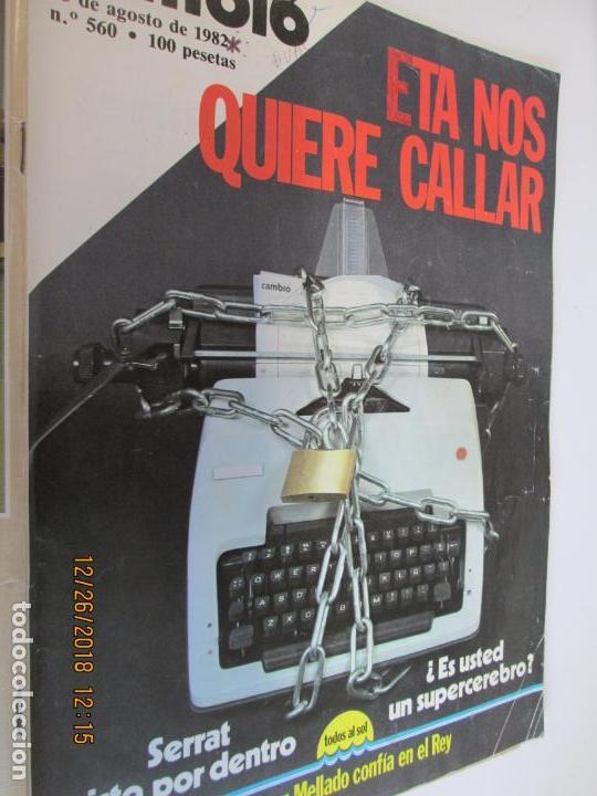REVISTA CAMBIO 16 Nº 560 - AÑO 1982: ETA NOS QUIERE CALLAR - GUTIERREZ MELLADO - SERRAT (Coleccionismo - Revistas y Periódicos Modernos (a partir de 1.940) - Revista Cambio 16)