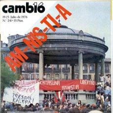Coleccionismo de Revista Cambio 16: CAMBIO 16. 19-25 JULIO 1976. Nº 241. 66 PP. 'AM-NIS-TI-A' 'MANIFESTACIÓN PRO-AMNISTÍA EN PAMPLONA'. Lote 147874818