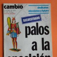 Coleccionismo de Revista Cambio 16: CAMBIO 16. EDICIÓN FACSÍMIL.12-18 MAYO DE 1975. Nº 179. PALOS A LA OPOSICIÓN. SECUESTRADO.. Lote 151689958