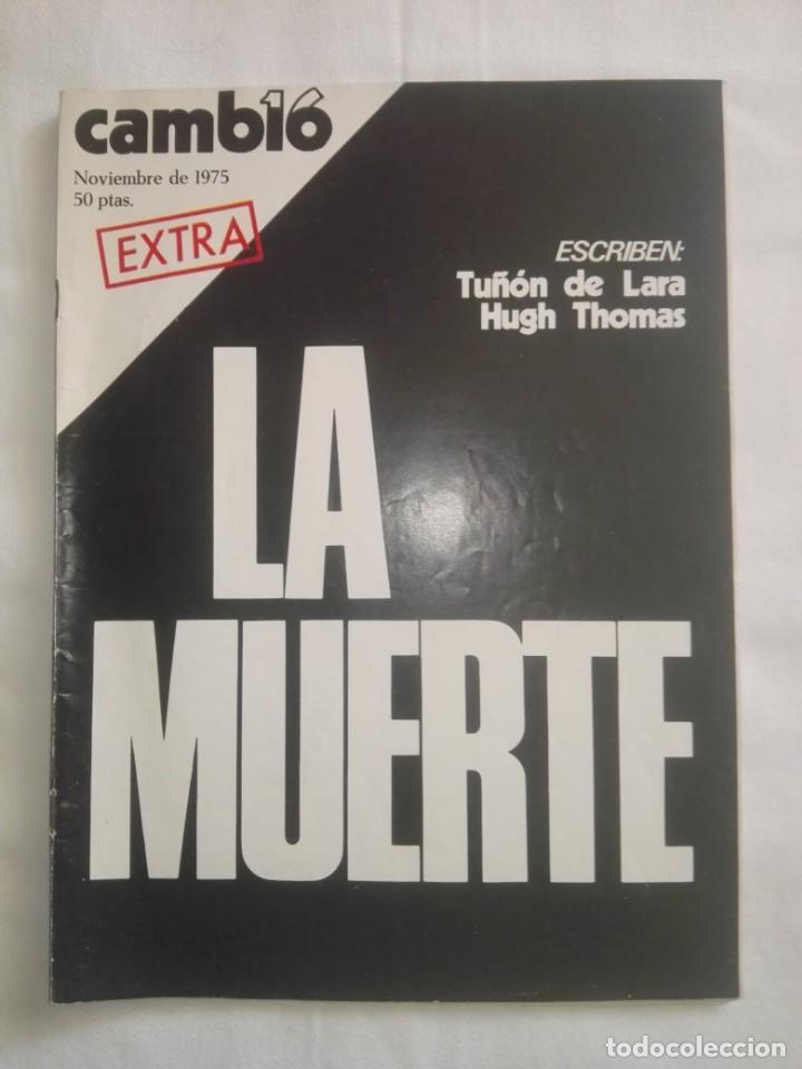 CAMBIO ´16 : LA MUERTE . ESPECIAL MUERTE DE FRANCO , NOVIEMBRE 1975 (Coleccionismo - Revistas y Periódicos Modernos (a partir de 1.940) - Revista Cambio 16)