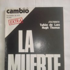 Coleccionismo de Revista Cambio 16: CAMBIO ´16 : LA MUERTE . ESPECIAL MUERTE DE FRANCO , NOVIEMBRE 1975. Lote 153347922