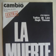 Coleccionismo de Revista Cambio 16: CAMBIO ´ 16: LA MUERTE. ESPECIAL MUERTE DE FRANCO, NOVIEMBRE 1975. Lote 154520142