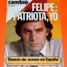 Coleccionismo de Revista Cambio 16: REVISTA CAMBIO 16. FELIPE GONZÁLEZ. 23 MARZO 1981.. Lote 154767126