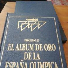 Coleccionismo de Revista Cambio 16: EL ALBUM DE ORO LA ESPAÑA OLIMPICA. BARCELONA, 92. Lote 155374518