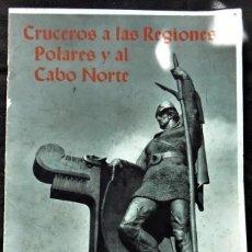 Coleccionismo de Revista Cambio 16: FOLLETO CRUCEROS A LAS REGIONES POLARES 1934. Lote 155994594