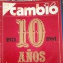 Coleccionismo de Revista Cambio 16: CAMBIO16. 10 AÑOS QUE CAMBIARON A ESPAÑA. Lote 159848594