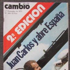 Coleccionismo de Revista Cambio 16: REVISTA CAMBIO 16. Nº 208 1975, 2ª EDICIÓN. JUAN CARLOS Y ABRE ESPAÑA. Lote 163561358