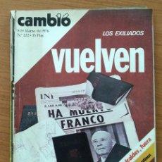 Coleccionismo de Revista Cambio 16: REVISTA CAMBIO 16 N° 222 1976 VUELVEN LOS EXILIADOS. . Lote 164056322