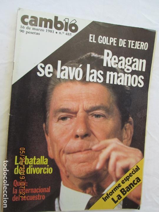 REVISTA CAMBIO 16 Nº 485 16 DE MARZO 1981 - EL GOLPE DE TEJERO, REAGAN SE LAVÓ LAS MANOS. (Coleccionismo - Revistas y Periódicos Modernos (a partir de 1.940) - Revista Cambio 16)