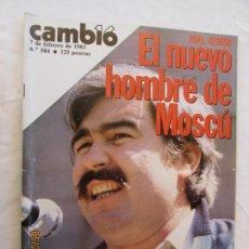 Coleccionismo de Revista Cambio 16: CAMBIO 16 REVISTA Nº 584 FEBRERO 1983 - FIDEL ALONSO EL NUEVO HOMBRE DE MOSCÚ. CÁDIZ.... Lote 166453038