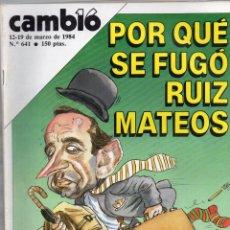 Coleccionismo de Revista Cambio 16: CAMBIO 16 MARZO 1984 - POR QUÉ SE FUGÓ RUIZ MATEOS + OTROS TEMAS. Lote 166723798