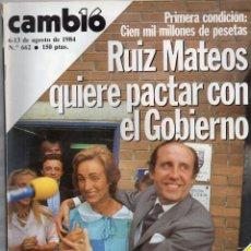 Coleccionismo de Revista Cambio 16: CAMBIO 16 AGOSTO 1984 - RUIZ MATEOS QUIERE NEGOCIAR CON EL GOBIERNO + OTROS TEMAS. Lote 166726014