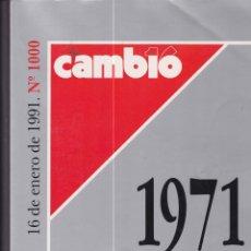Coleccionismo de Revista Cambio 16: CAMBIO 16. NÚMERO 1000. EXTRA 1971-1991. Lote 170765660