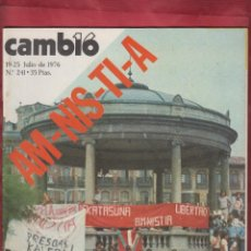 Coleccionismo de Revista Cambio 16: CAMBIO 16 Nº 241 19-25 JULIO DE 1976 AM-NIS-TI-A MANIFESTACION PRO-AMINISTIA EN PAMPLONA*. Lote 172454585