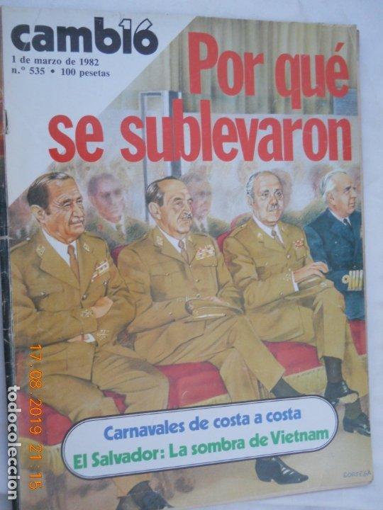 CAMBIO , REVISTA Nº 535,POR QUE SE SUBLEVARON / 1 DE MARZO DE 1982 (Coleccionismo - Revistas y Periódicos Modernos (a partir de 1.940) - Revista Cambio 16)