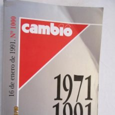 Colecionismo da Revista Cambio 16: CAMBIO 16 REVISTA Nº 1000 - 1971 AL 1991, 1000 SEMANAS QUE HACEN HISTORIA. Lote 175819795