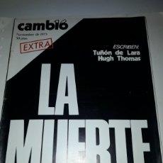 Coleccionismo de Revista Cambio 16: CAMBIO 16 REVISTA NOVIEMBRE 1975 FRANCO. Lote 178328991