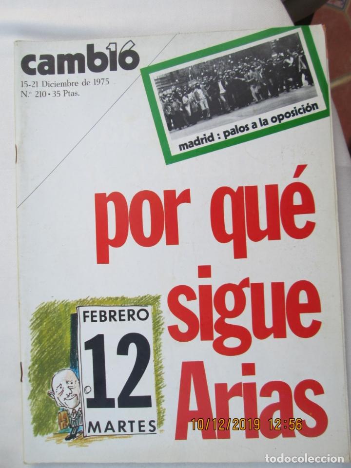 CAMBIO 16 REVISTA Nº 210 15-12-1975 POR QUE SIGUE ARIAS ? (Coleccionismo - Revistas y Periódicos Modernos (a partir de 1.940) - Revista Cambio 16)