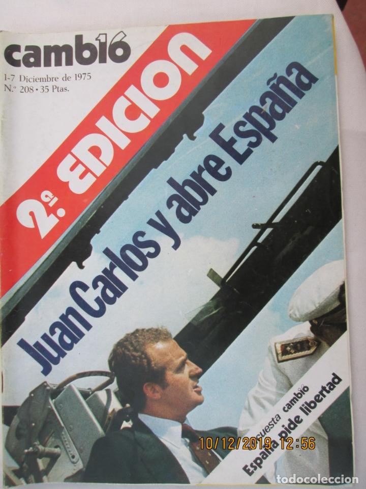 CAMBIO 16 REVISTA Nº 208 1-12-1975 JUAN CARLOS Y ABRE ESPAÑA (Coleccionismo - Revistas y Periódicos Modernos (a partir de 1.940) - Revista Cambio 16)