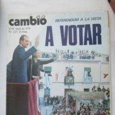 Coleccionismo de Revista Cambio 16: CAMBIO 16 REVISTA Nº 227 - 12-04-1976 REFERENDUM A LA VISTA A VOTAR . Lote 180202052