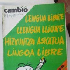 Coleccionismo de Revista Cambio 16: CAMBIO 16 REVISTA Nº 207 24-11-.1975 LENGUA LIBRE -SAHARA GUERRA VERDE . Lote 180202247