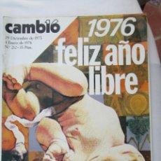 Coleccionismo de Revista Cambio 16: CAMBIO 16 REVISTA Nº 212 29-12-1975 - 1976 FELIZ AÑO LIBRE . Lote 180202298