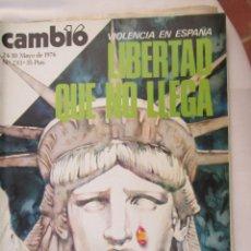 Coleccionismo de Revista Cambio 16: CAMBIO 16 REVISTA Nº 233 24-05-1976 VIOLENCIA EN ESPAÑA , LIBERTAD QUE NO LLEGA . Lote 180202350