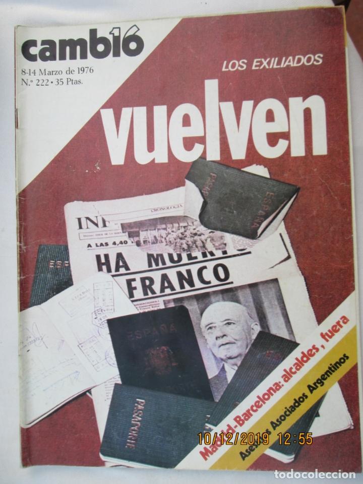 CAMBIO 16 REVISTA Nº 222 8-03-1976 LOS EXILIADOS VUELVEN (Coleccionismo - Revistas y Periódicos Modernos (a partir de 1.940) - Revista Cambio 16)