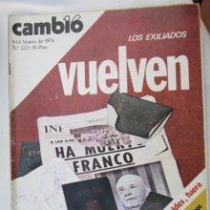 Coleccionismo de Revista Cambio 16: CAMBIO 16 REVISTA Nº 222 8-03-1976 LOS EXILIADOS VUELVEN . Lote 180202406