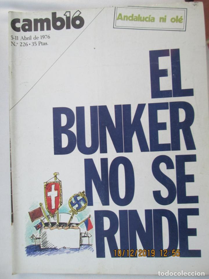 CAMBIO 16 REVISTA Nº 226 5-04-1976 EL BUNKER NO SE RINDE (Coleccionismo - Revistas y Periódicos Modernos (a partir de 1.940) - Revista Cambio 16)