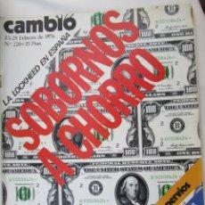 Coleccionismo de Revista Cambio 16: CAMBIO 16 REVISTA Nº 220 23-02-1976 LA LOCKHEED EN ESPAÑA SOBORNOS A CHORRO . Lote 180202510