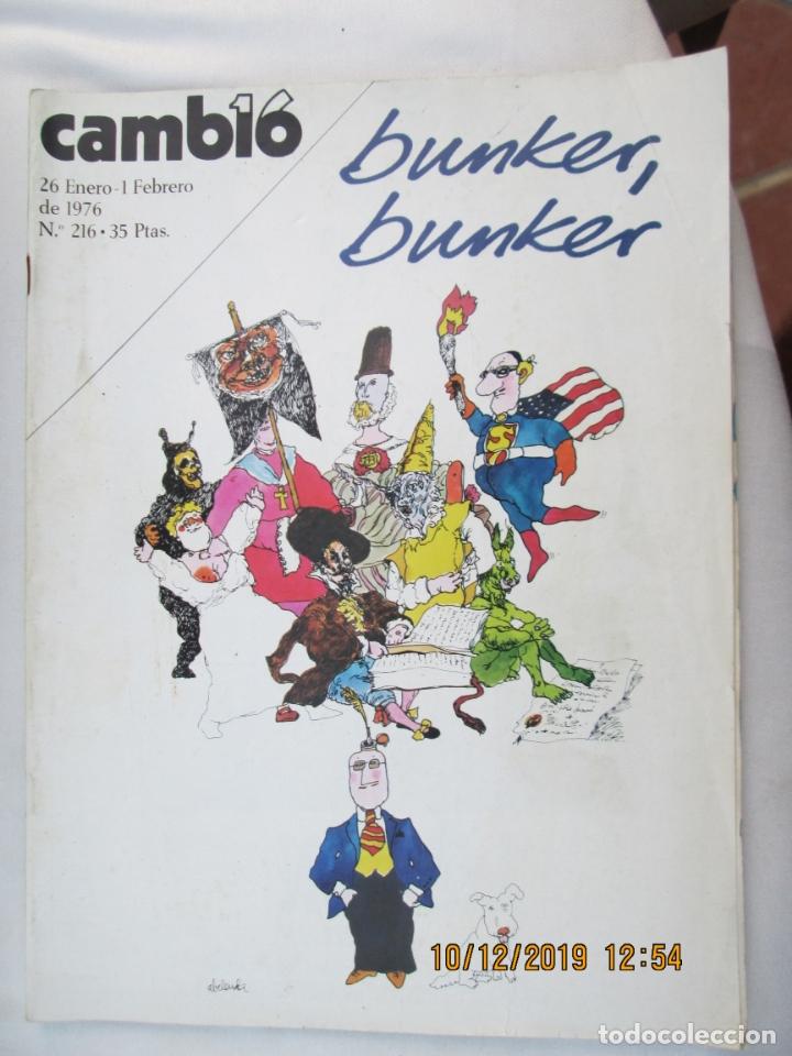 CAMBIO 16 REVISTA Nº 216 26-01-1976 BUNKER , BUNKER (Coleccionismo - Revistas y Periódicos Modernos (a partir de 1.940) - Revista Cambio 16)