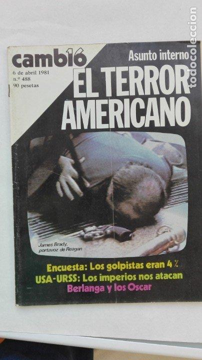 CAMBIO 16, 6 DE ABRIL 1981: EL TERROR AMERICANO, ETC (Coleccionismo - Revistas y Periódicos Modernos (a partir de 1.940) - Revista Cambio 16)