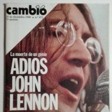 Coleccionismo de Revista Cambio 16: REVISTA CAMBIO 16 - NÚMERO 472 - 15 DICIEMBRE 1980 - ADIOS JOHN LENNON, LA MUERTE DE UN GENIO. Lote 182114262