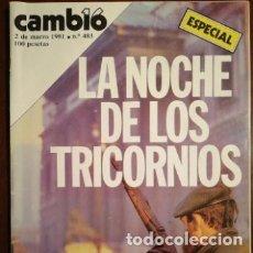 Coleccionismo de Revista Cambio 16: CAMBIO 16 2 DE MARZO DE 1981 LA NOCHE DE LOS TRICORNIO - N° ESPECIAL. Lote 182455360