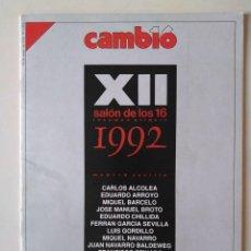 Coleccionismo de Revista Cambio 16: CAMBIO16 Nº 1070 25 MAYO 1992 REVISTA SALÓN DE LOS 16 ALCOLEA ARROYO BARCELÓ BROTO CHILLIDA GORDILLO. Lote 190584408