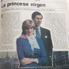 Coleccionismo de Revista Cambio 16: LADY DIANA . LA PRINCESA VIRGEN . REPORTAJE DE 4 PAGINAS AÑO 1981.. Lote 194131610