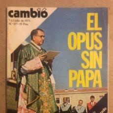 Coleccionismo de Revista Cambio 16: CAMB16 N° 187 (1975). EL OPUS, DIONISIO RIDRUEJO, SAHARA,.... Lote 194251738