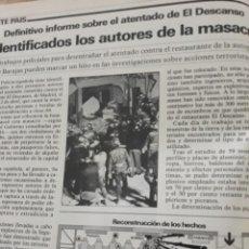 Coleccionismo de Revista Cambio 16: IDENTIFICADOS AUTORES DEL ATENTADO AL RESTAURANTE EL DESCANSO . 4 PAGINAS AÑO 1985. Lote 195238820