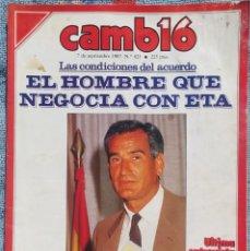 Coleccionismo de Revista Cambio 16: REVISTA CAMBIO 16, Nº 823, 7 DE SEPTIEMBRE 1987 /// VANGUARDIA BLANCO NEGRO DESTINO ÉPOCA GACETA. Lote 197911107