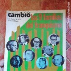 Coleccionismo de Revista Cambio 16: ANTIGUA REVISTA CAMBIO 16 6 - 12 ENERO DE 1975 LA TRANCISIÓN - 9 FAMILIAS FRANQUISMO. Lote 198019147