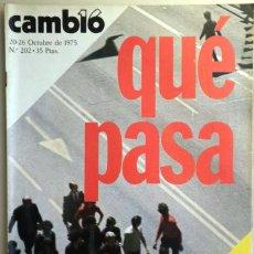 Coleccionismo de Revista Cambio 16: CAMBIO 16. Nº 202. OCT. 1975. QUÉ PASA - MADRID 1975 - MUY ILUSTRADO. Lote 207909733