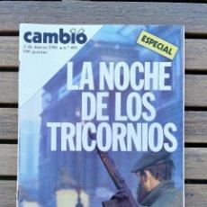 Coleccionismo de Revista Cambio 16: REVISTA CAMBIO 16 - 2 MARZO 1981 - Nº 483 - LA NOCHE DE LOS TRICORNIOS - ESPECIAL. Lote 208869605
