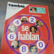 Coleccionismo de Revista Cambio 16: CAMBIO16. 1976. Nº 245. GOBIERNO- OPOSICION. OREJA, A PUERTAS ABIERTAS. HONORABLE TARRADELLAS.. Lote 213148981