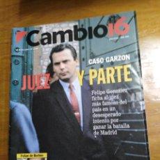 Collectionnisme de Magazine Cambio 16: REVISTA CAMBIO 16 - Nº 1120 MAYO 1993 - CASO GARZÓN: JUEZ Y PARTE - FELIPE FICHA AL JUEZ MÁS FAMOSO. Lote 214746267