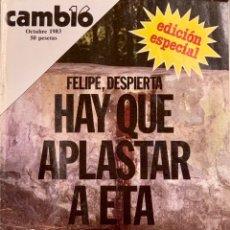 Coleccionismo de Revista Cambio 16: CAMBIO16. Nº 621. 26 OCTUBRE 1983. ESPECIAL.. Lote 217453215