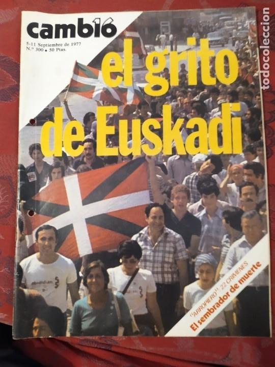 REVISTA CAMBIO 16 N° 300 EL GRITO DE EUSKADI (Coleccionismo - Revistas y Periódicos Modernos (a partir de 1.940) - Revista Cambio 16)
